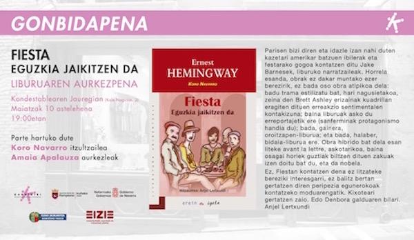 Hemingwayren 'Fiesta: Eguzkia jaikitzen da' liburuaren aurkezpena Iruñean